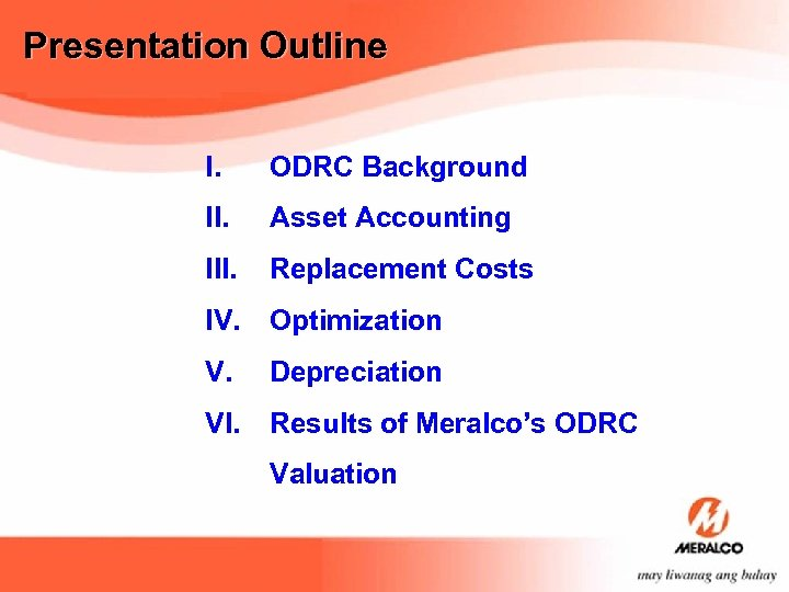 Presentation Outline I. ODRC Background II. Asset Accounting III. Replacement Costs IV. Optimization V.
