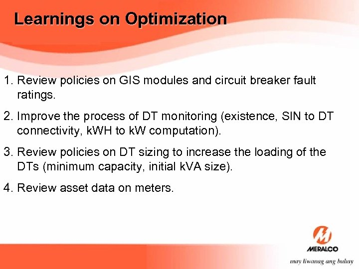 Learnings on Optimization 1. Review policies on GIS modules and circuit breaker fault ratings.