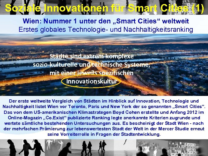 "Soziale Innovationen für Smart Cities (1) Wien: Nummer 1 unter den ""Smart Cities"" weltweit"