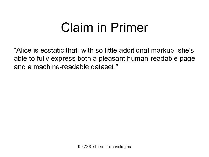 """Claim in Primer """"Alice is ecstatic that, with so little additional markup, she's able"""
