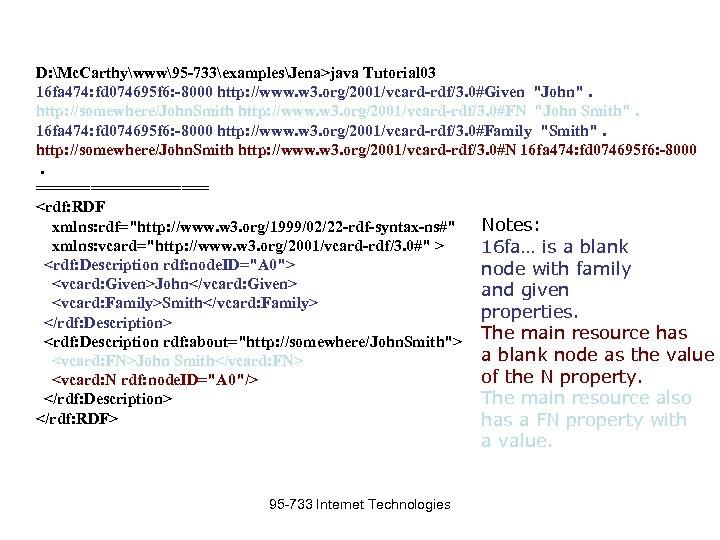 D: Mc. Carthywww95 -733examplesJena>java Tutorial 03 16 fa 474: fd 074695 f 6: -8000