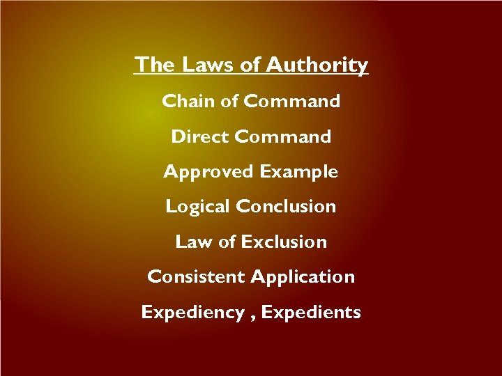The Laws of Authority Chain of Command Direct Command Approved Example Logical Conclusion Law