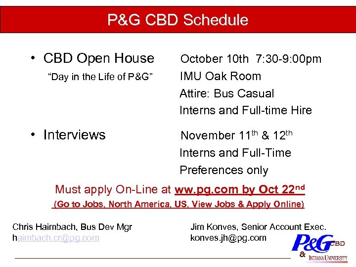 "P&G CBD Schedule • CBD Open House ""Day in the Life of P&G"" •"