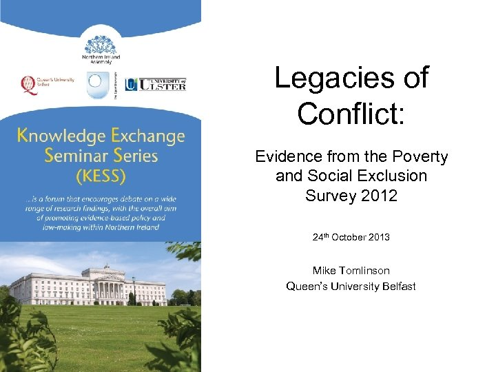 Legacies of Conflict: Evidence from the Poverty and Social Exclusion Survey 2012 24 th
