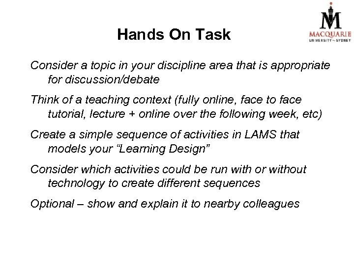 Hands On Task Consider a topic in your discipline area that is appropriate for