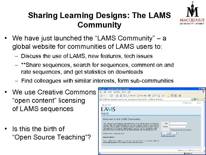 "Sharing Learning Designs: The LAMS Community • We have just launched the ""LAMS Community"""