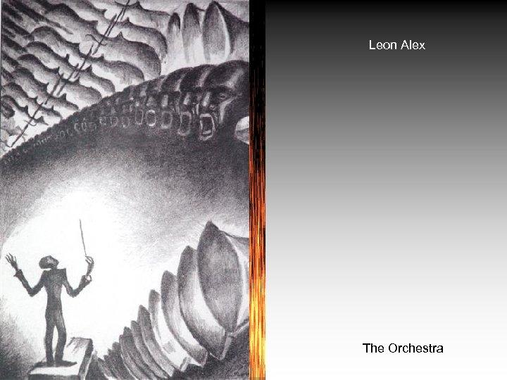 Leon Alex The Orchestra