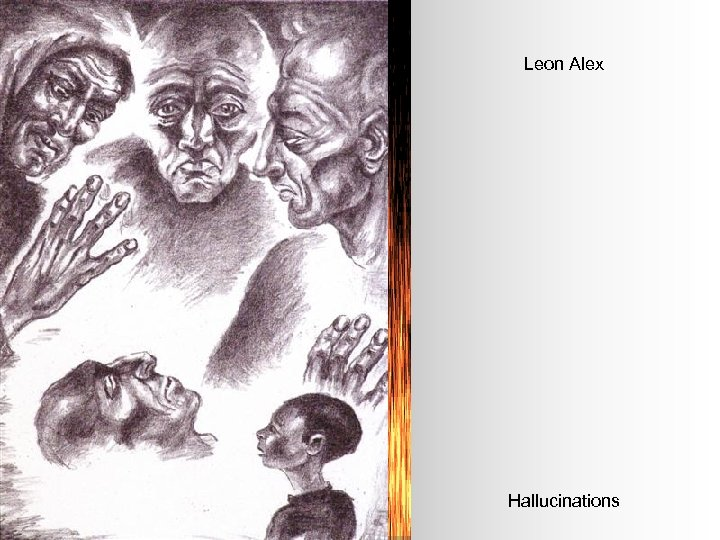 Leon Alex Hallucinations
