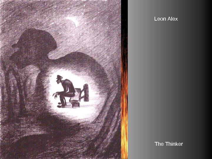 Leon Alex The Thinker