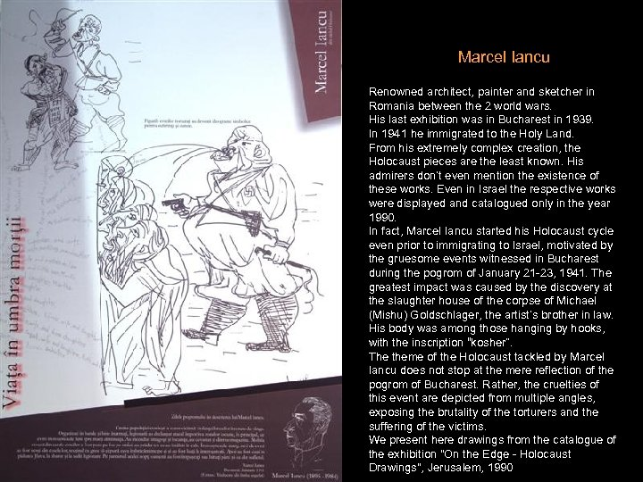 Marcel Iancu Renowned architect, painter and sketcher in Romania between the 2 world wars.