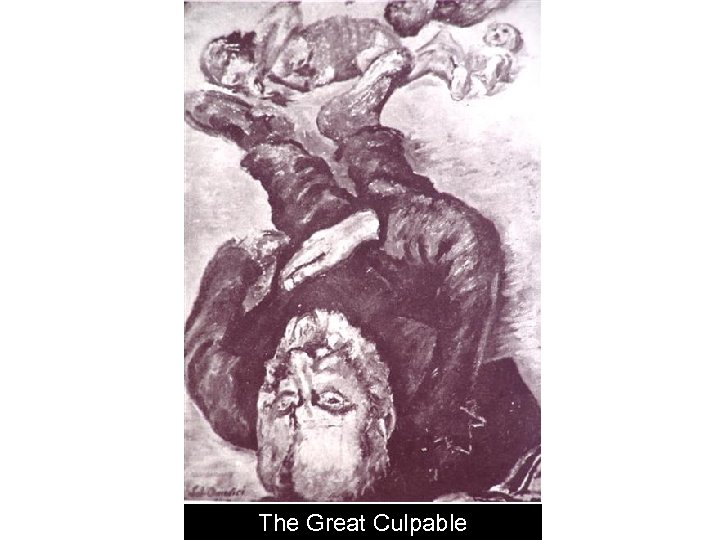 The Great Culpable