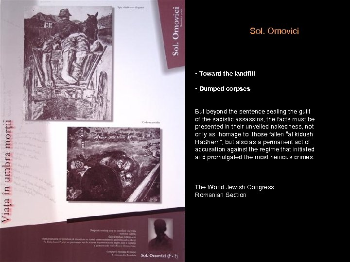 Sol. Omovici • Toward the landfill • Dumped corpses But beyond the sentence sealing