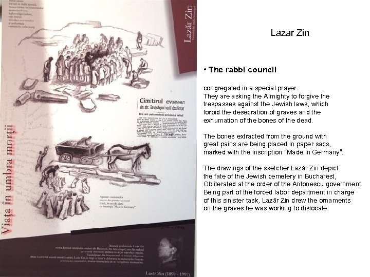Lazar Zin • The rabbi council congregated in a special prayer. They are asking