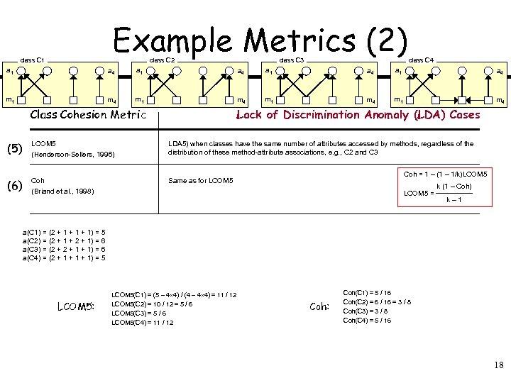 Example Metrics (2) class C 1 class C 2 class C 3 class C