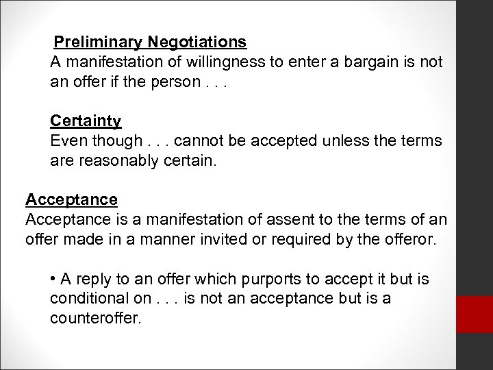 Preliminary Negotiations A manifestation of willingness to enter a bargain is not an offer