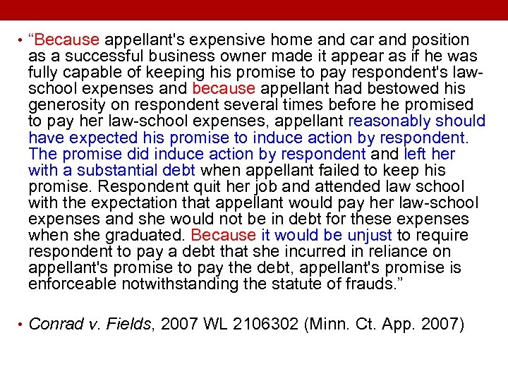 "• ""Because appellant's expensive home and car and position as a successful business"