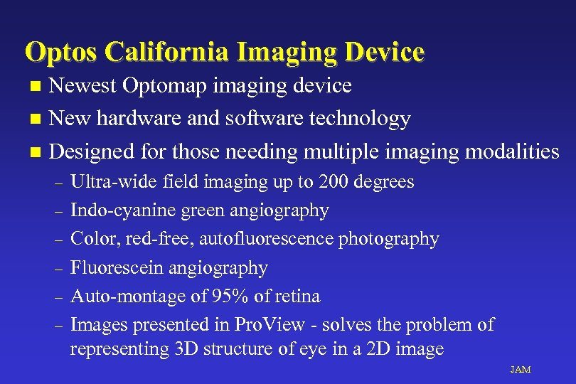 Optos California Imaging Device Newest Optomap imaging device n New hardware and software technology