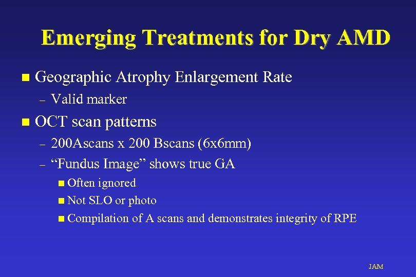 Emerging Treatments for Dry AMD n Geographic Atrophy Enlargement Rate – n Valid marker