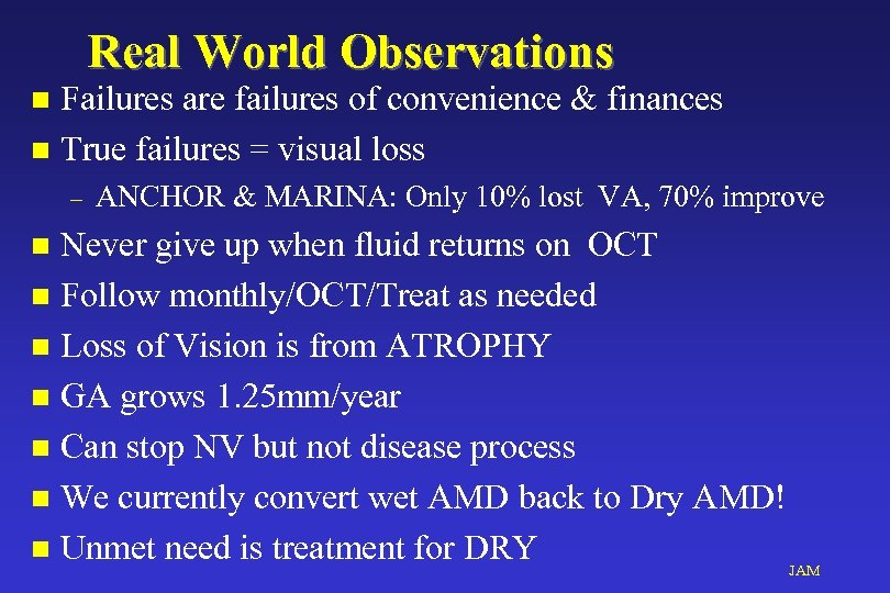Real World Observations Failures are failures of convenience & finances n True failures =