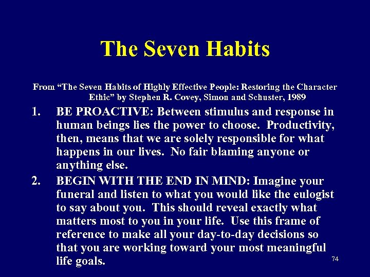 """The Seven Habits From """"The Seven Habits of Highly Effective People: Restoring the Character"""