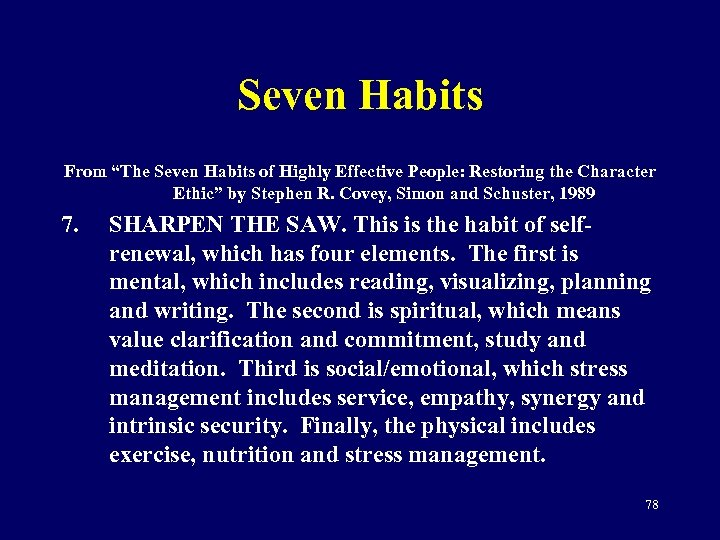 """Seven Habits From """"The Seven Habits of Highly Effective People: Restoring the Character Ethic"""""""