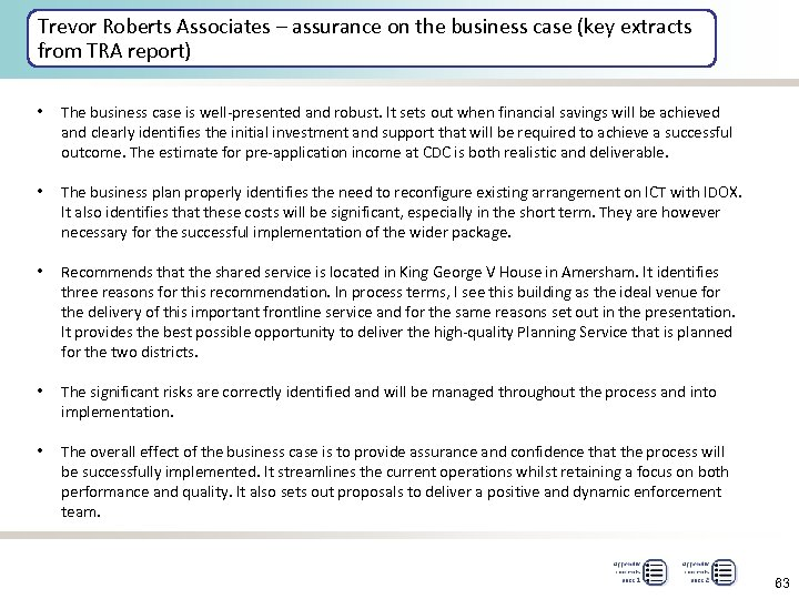 Trevor Roberts Associates – assurance on the business case (key extracts from TRA report)