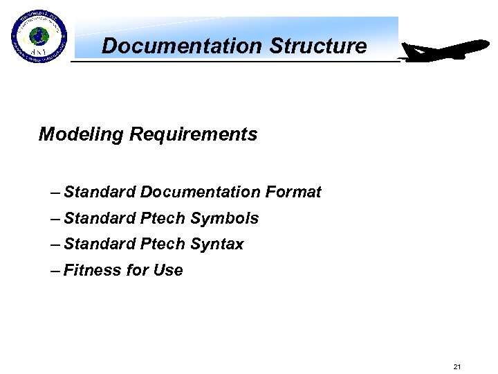 Documentation Structure Modeling Requirements – Standard Documentation Format – Standard Ptech Symbols – Standard