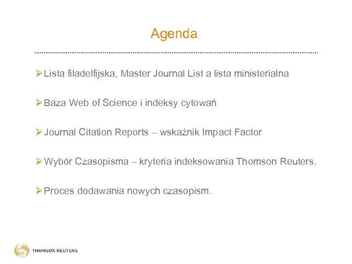 Agenda Ø Lista filadelfijska, Master Journal List a lista ministerialna Ø Baza Web of