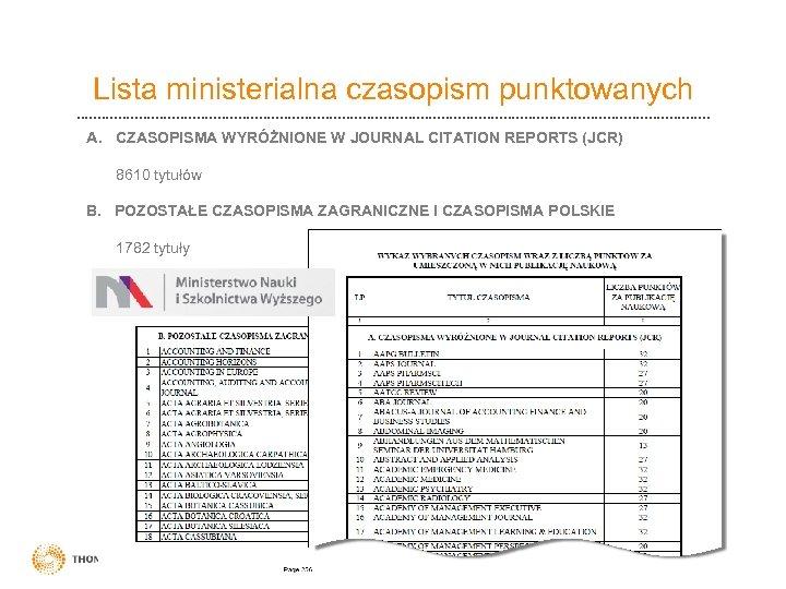 Lista ministerialna czasopism punktowanych A. CZASOPISMA WYRÓŻNIONE W JOURNAL CITATION REPORTS (JCR) 8610 tytułów