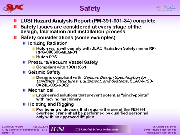 Safety LUSI Hazard Analysis Report (PM-391 -001 -34) complete Safety issues are considered at