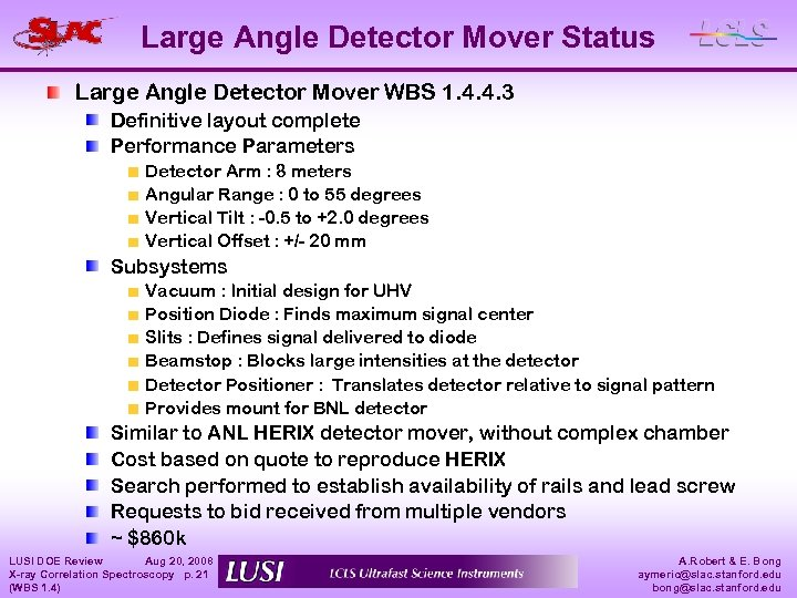 Large Angle Detector Mover Status Large Angle Detector Mover WBS 1. 4. 4. 3