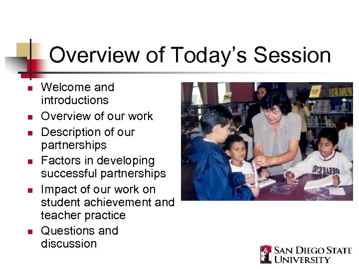 Overview of Today's Session n n n Welcome and introductions Overview of our work