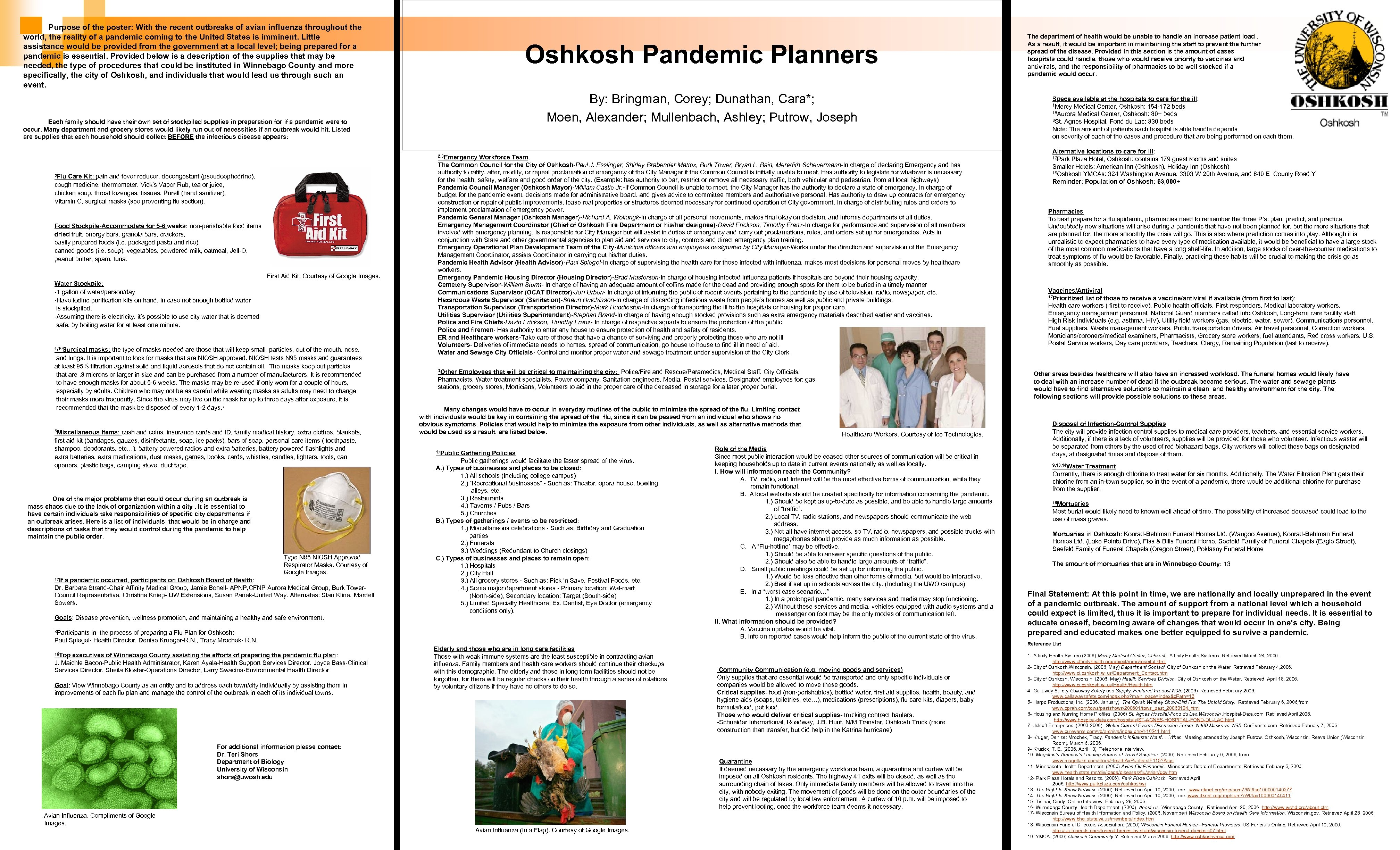 Purpose of the poster: With the recent outbreaks of avian influenza throughout the world,