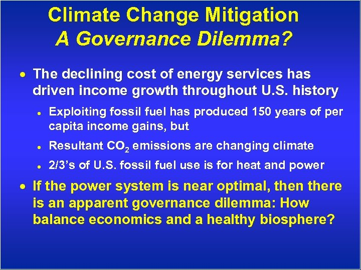 Climate Change Mitigation A Governance Dilemma? · The declining cost of energy services has