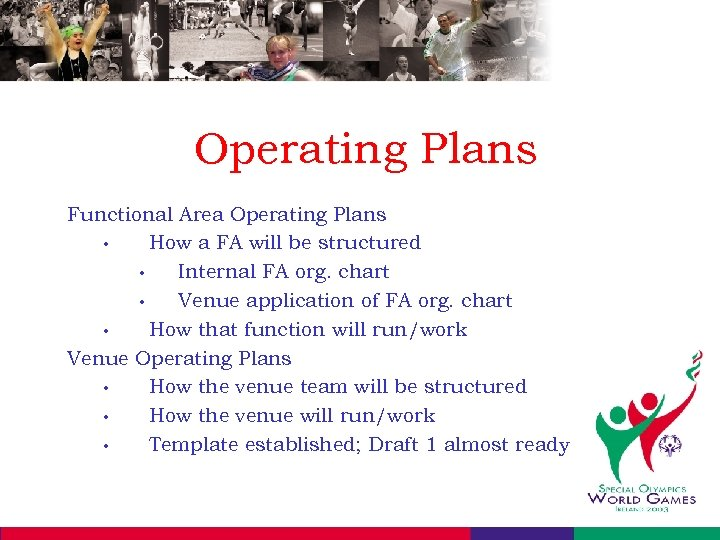 Operating Plans Functional Area Operating Plans • How a FA will be structured •
