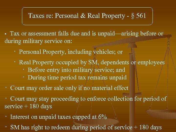 Taxes re: Personal & Real Property - § 561 Tax or assessment falls due