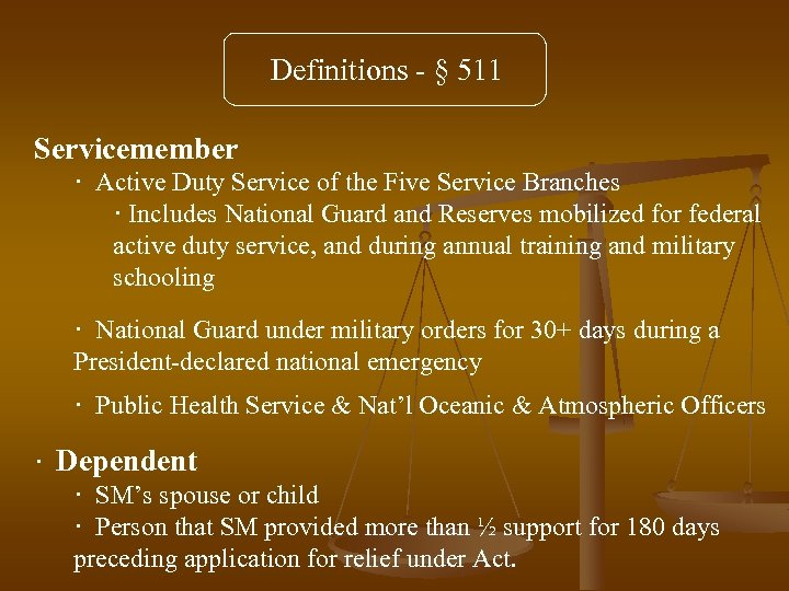 Definitions - § 511 Servicemember · Active Duty Service of the Five Service Branches