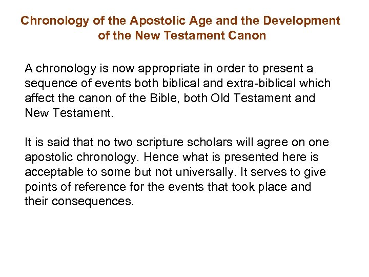 Chronology of the Apostolic Age and the Development of the New Testament Canon A