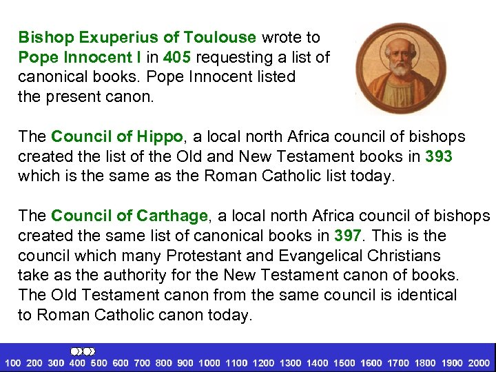 Bishop Exuperius of Toulouse wrote to Pope Innocent I in 405 requesting a list