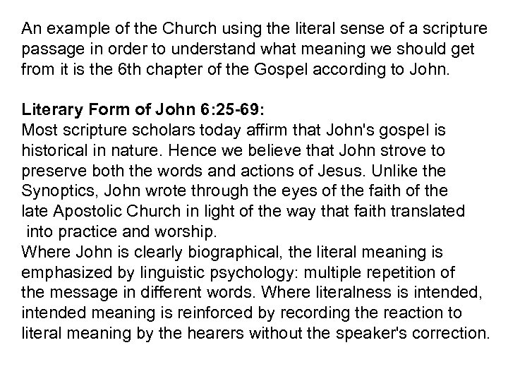 An example of the Church using the literal sense of a scripture passage in