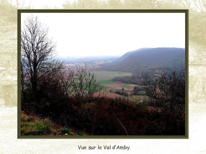 Vue sur le Val d'Amby