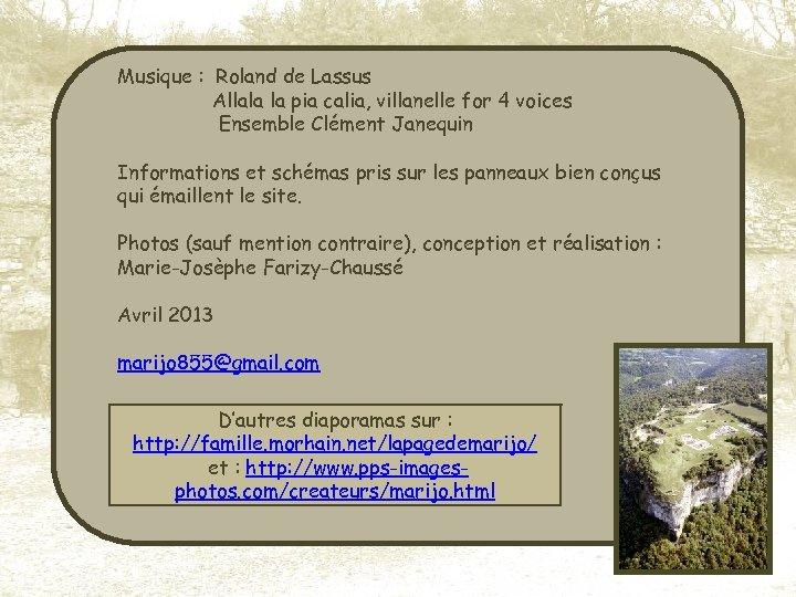Musique : Roland de Lassus Allala la pia calia, villanelle for 4 voices Ensemble