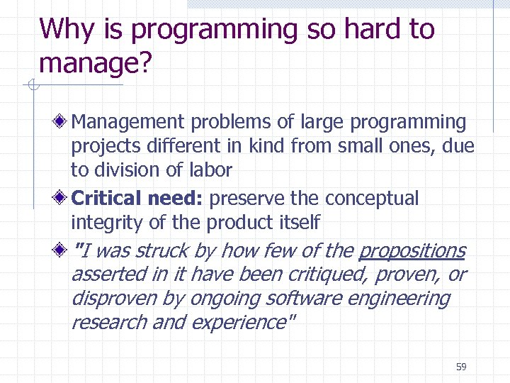 Why is programming so hard to manage? Management problems of large programming projects different