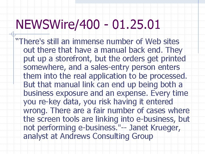 """NEWSWire/400 - 01. 25. 01 """"There's still an immense number of Web sites out"""