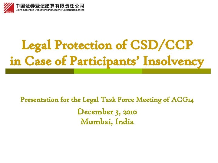 Legal Protection of CSD/CCP in Case of Participants' Insolvency Presentation for the Legal Task