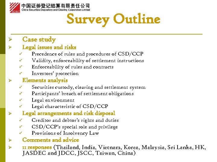 Survey Outline Ø Case study Ø Legal issues and risks ü ü Elements analysis