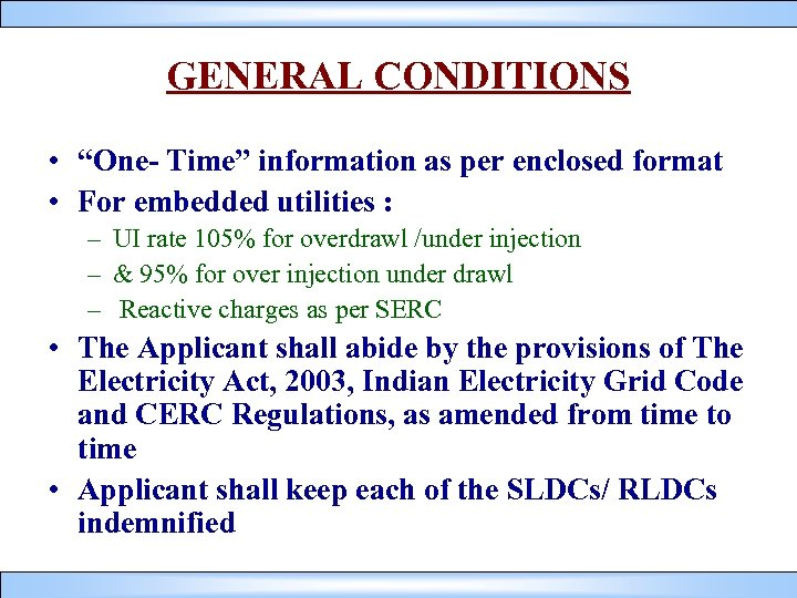 """GENERAL CONDITIONS • """"One- Time"""" information as per enclosed format • For embedded utilities"""