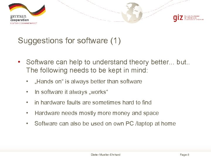 Suggestions for software (1) • Software can help to understand theory better. . .