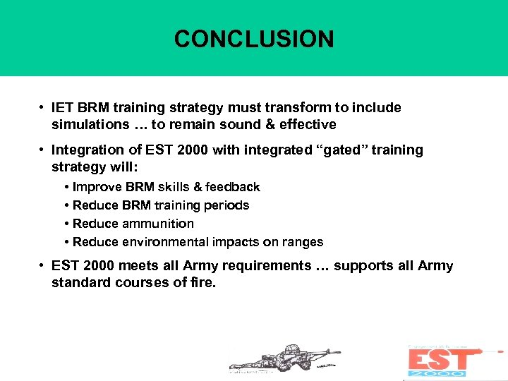 CONCLUSION • IET BRM training strategy must transform to include simulations … to remain