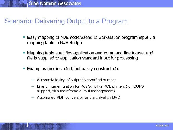 Sine Nomine Associates Introduction to the NJE IP Bridge